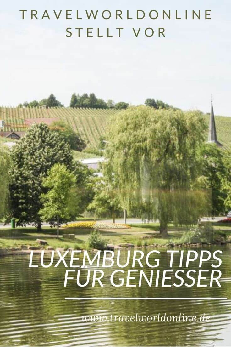 Luxembourg tips for connoisseurs