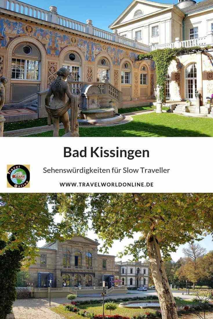 Bad Kissingen Sehenswürdigkeiten für Slow Traveller