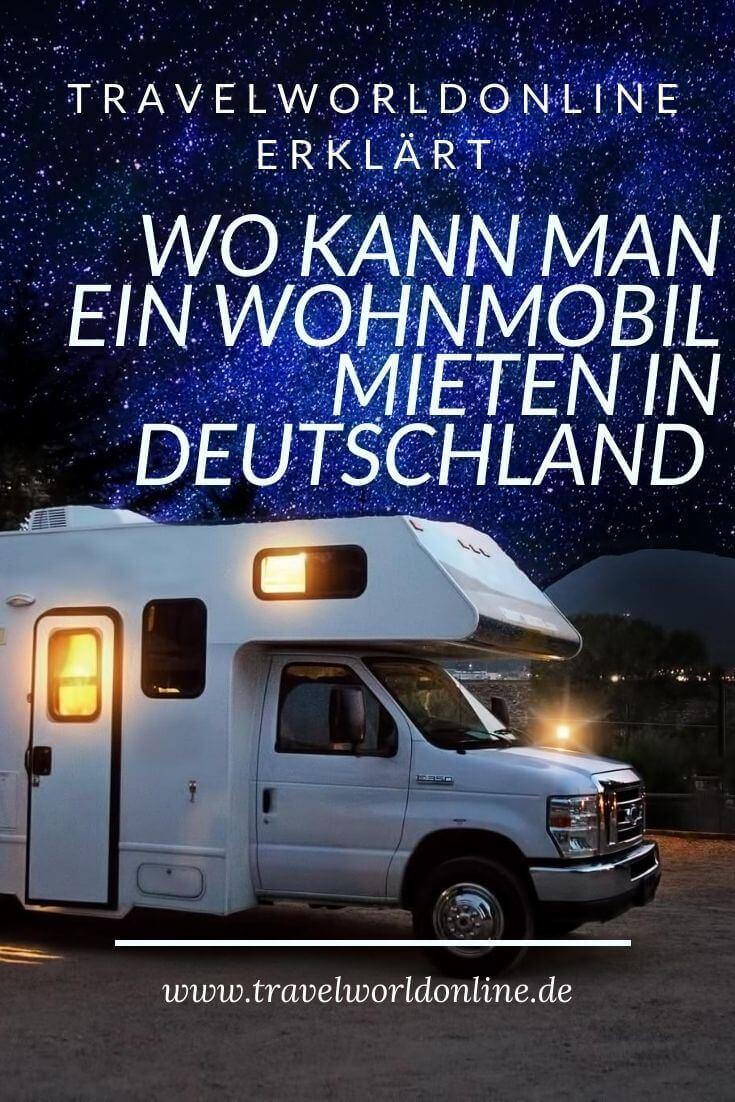 Wo kann man ein Wohnmobil mieten in Deutschland
