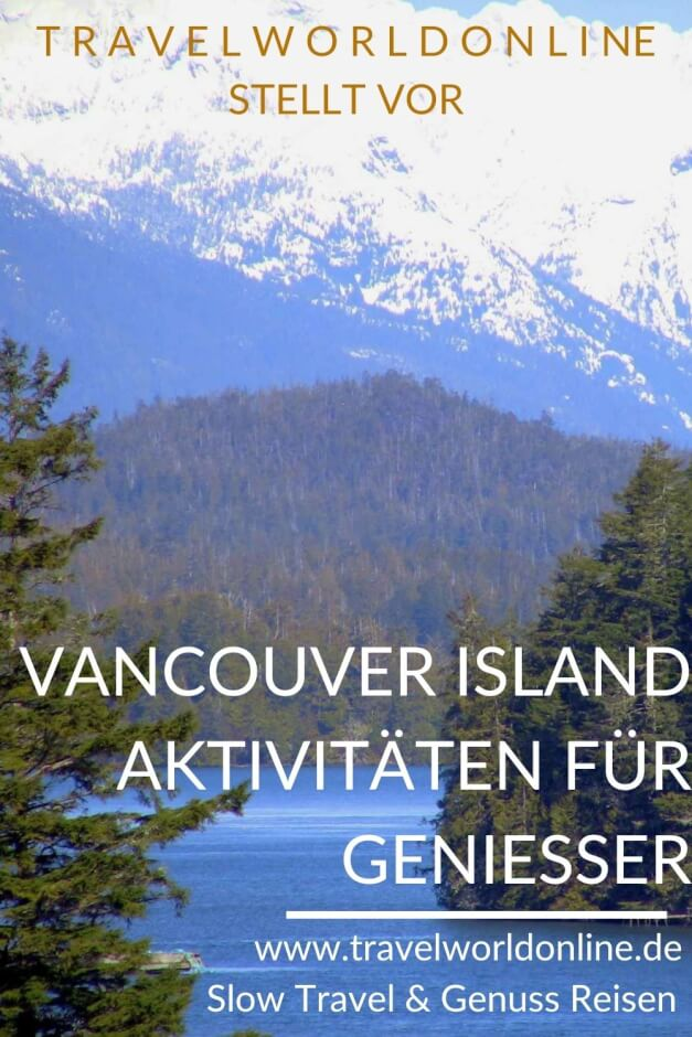 Vancouver Island activities for connoisseurs